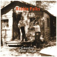 Robbie Fulks - Country Love Songs