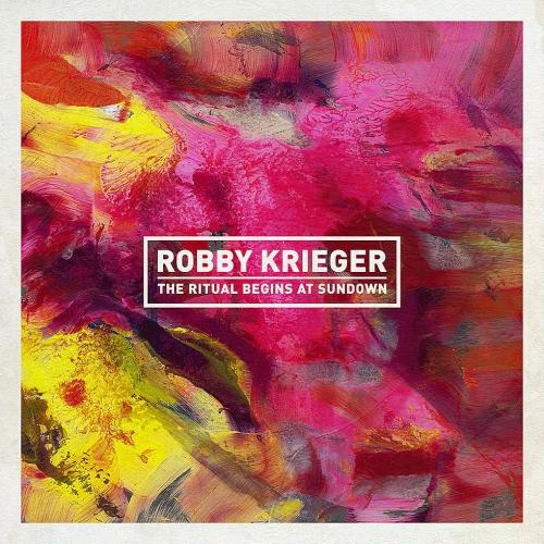 Robby Krieger -The Ritual Begins At Sundown