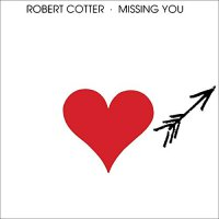Robert Cotter -Missing You
