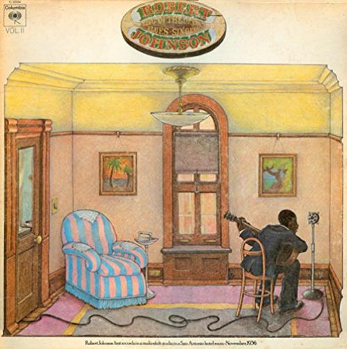 Robert Johnson King Of The Delta Blues Singers 2
