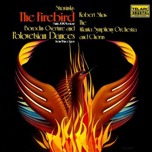 Robert Shaw/atlanta Symphony Orchestra And Chorus - Stravinsky: Firebird Suite & Borodin: Polovtsian Dances