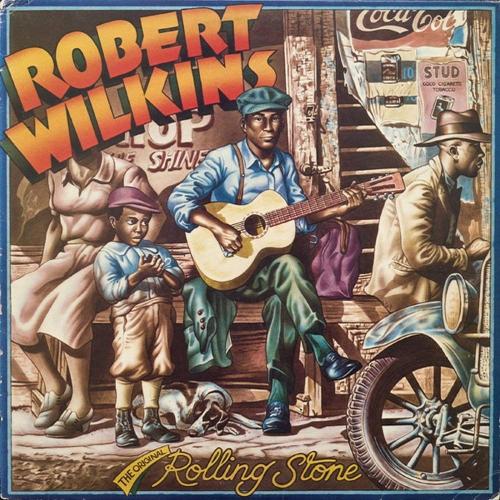 Robert Wilkins - Original Rolling Stone