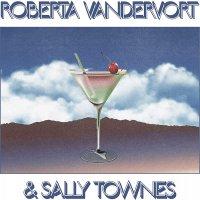 Roberta Vandevort / Sally Townes - Roberta Vandervort & Sally Townes