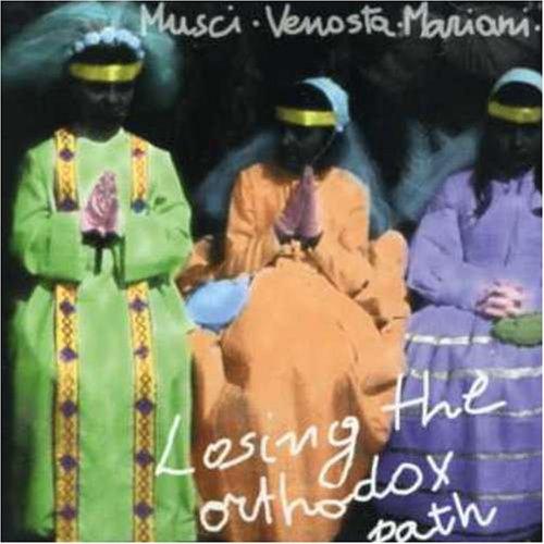 Roberto Musci - Losing The Orthodox Path