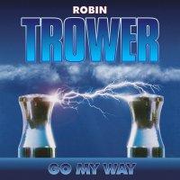 Robin Trower -Go My Way