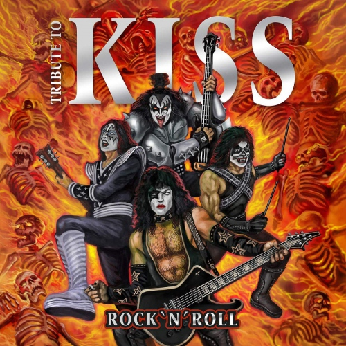 Rock  &  Roll - Tribute To Kiss - Rock & Roll - Tribute To Kiss