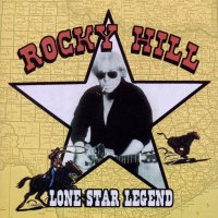 Rocky Hill - Lone Star Legend