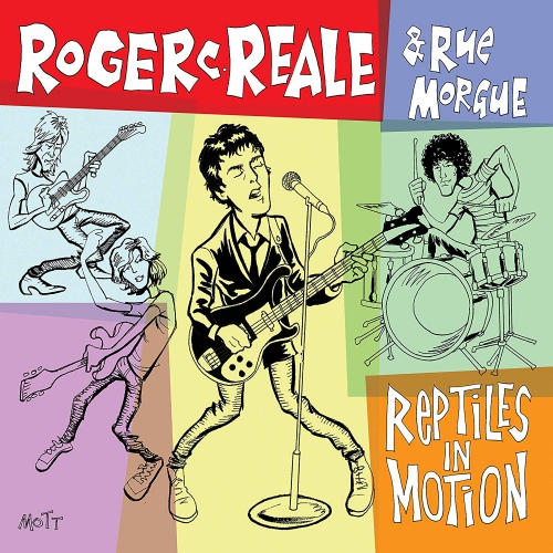 Roger C. Reale & Rue Morgue - Reptiles In Motion