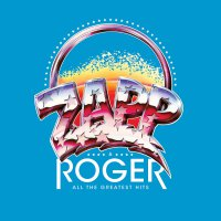 Roger  &  Zapp - All The Greatest Hits