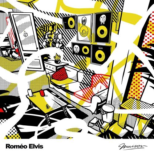 Romeo Elvis -Maison