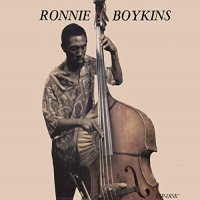 Ronnie Boykins -The Will Come Is Now