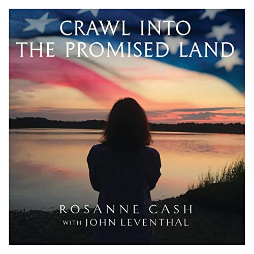 Rosanne Cash -Crawl Into The Promised Land