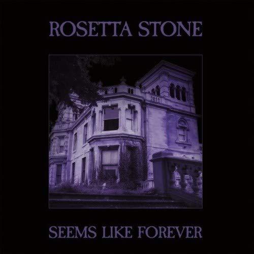 Rosetta Stone - Seems Like Forever - Only 500 Made