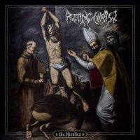 Rotting Chist -The Heretics