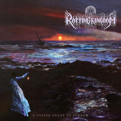 Rotting Kingdom -Deeper Shade Of Sorrow
