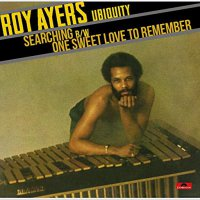 Roy Ayers -Searching / One Sweet Love To Remember