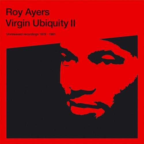 Roy Ayers - Virgin Ubiquity II - Unreleased Recordings 1976 - 1981