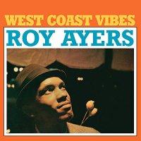 Roy Ayers -West Coast Vibes