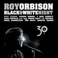 Roy Orbison -Black & White Night 30