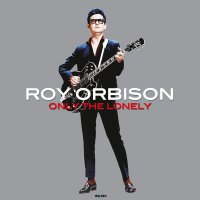 Roy Orbison -Only The Lonely