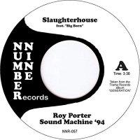 Roy Sound Machine 94 Porter - Slaughterhouse