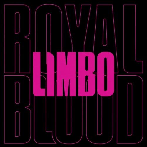 Royal Blood - Limbo