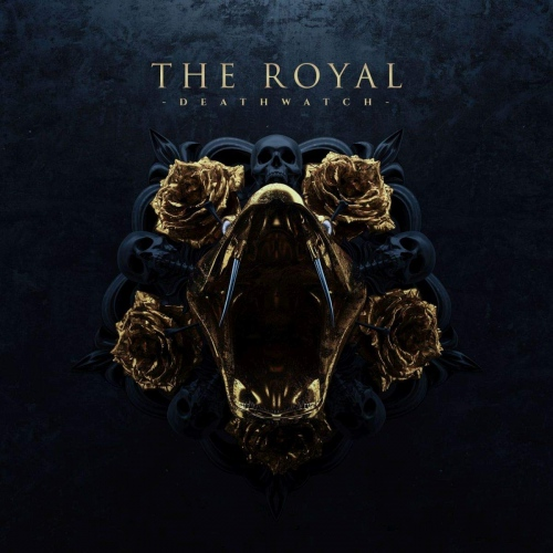 Royal - Deathwatch