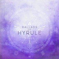 Rozen - Ballads Of Hyrule