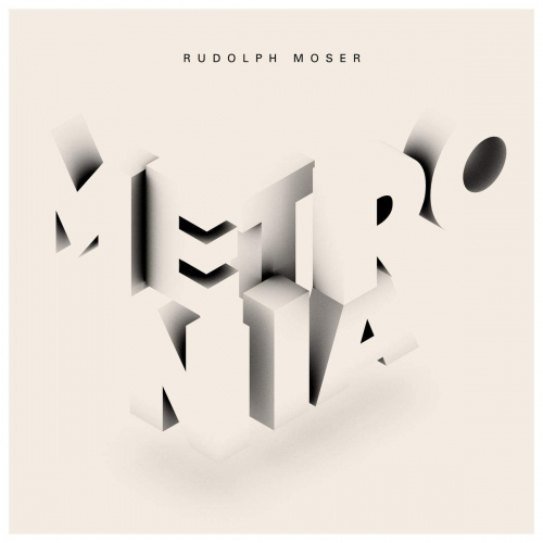 Rudolph Moser - Metronia