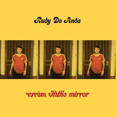 Rudy De Anda - The Mirror