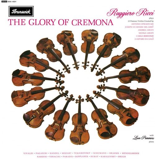 Ruggiero Ricci - The Glory Of Cremona: Ruggiero Ricci Plays 15 Famous Violins