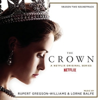 Rupert Gregson-Williams -The Crown: Season 2 /