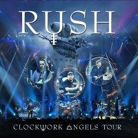 Rush -Clockwork Angels Tour