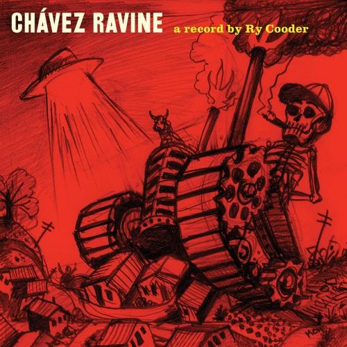 Ry Cooder -Chávez Ravine