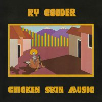 Ry Cooder -Chicken Skin Music