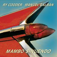 Ry Cooder & Manuel Galbán - Mambo Sinuendo