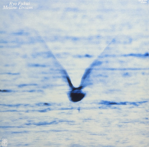 Ryo Fukui -Mellow Dream