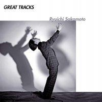 Ryuichi Sakamoto - Great Tracks