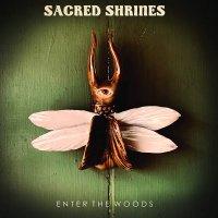 Sacred Shrines -Enter The Woods