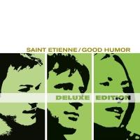 Saint Etienne - Good Humor