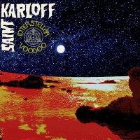 Saint Karloff -Interstellar Voodoo