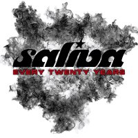Saliva - Every Twenty Years