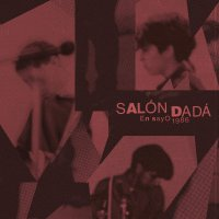Salon Dada - Ensayo