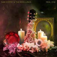 Sam Coffey  &  The Iron Lungs -Real One