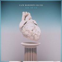 Sam Roberts Band - All Of Us