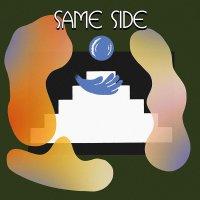 Same Side - Same Side