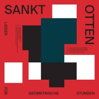 Sankt Otten -Lieder Fur Geometrische Stunden