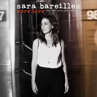 Sara Bareilles -More Love - Songs From Little Voice Season One