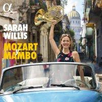 Sarah Willis -Mozart & Mambo
