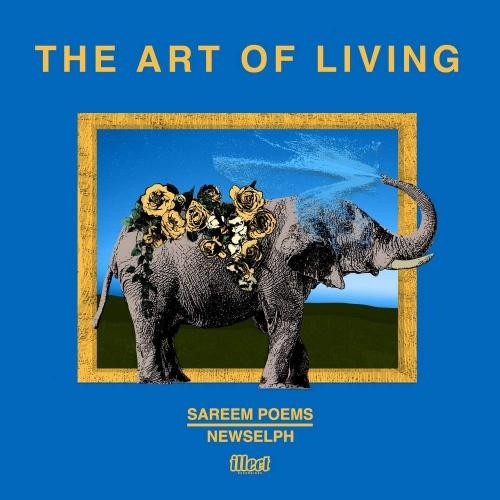 Sareem Poems  &  Newselph - The Art Of Living